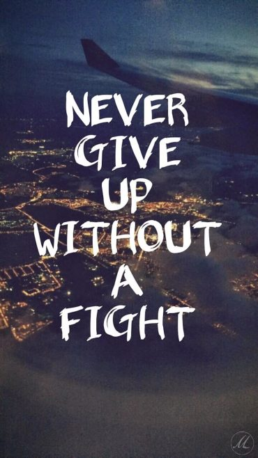 Never Give Up phone background