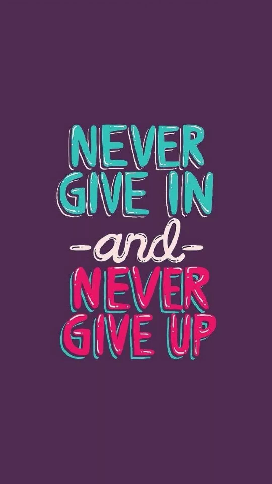 Never Give Up iPhone 5 wallpaper