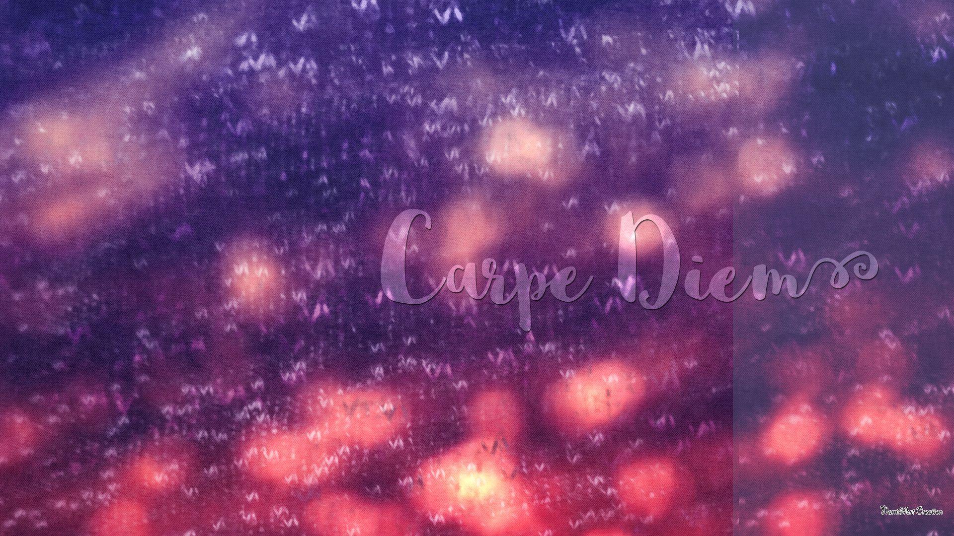 Carpe Diem good background