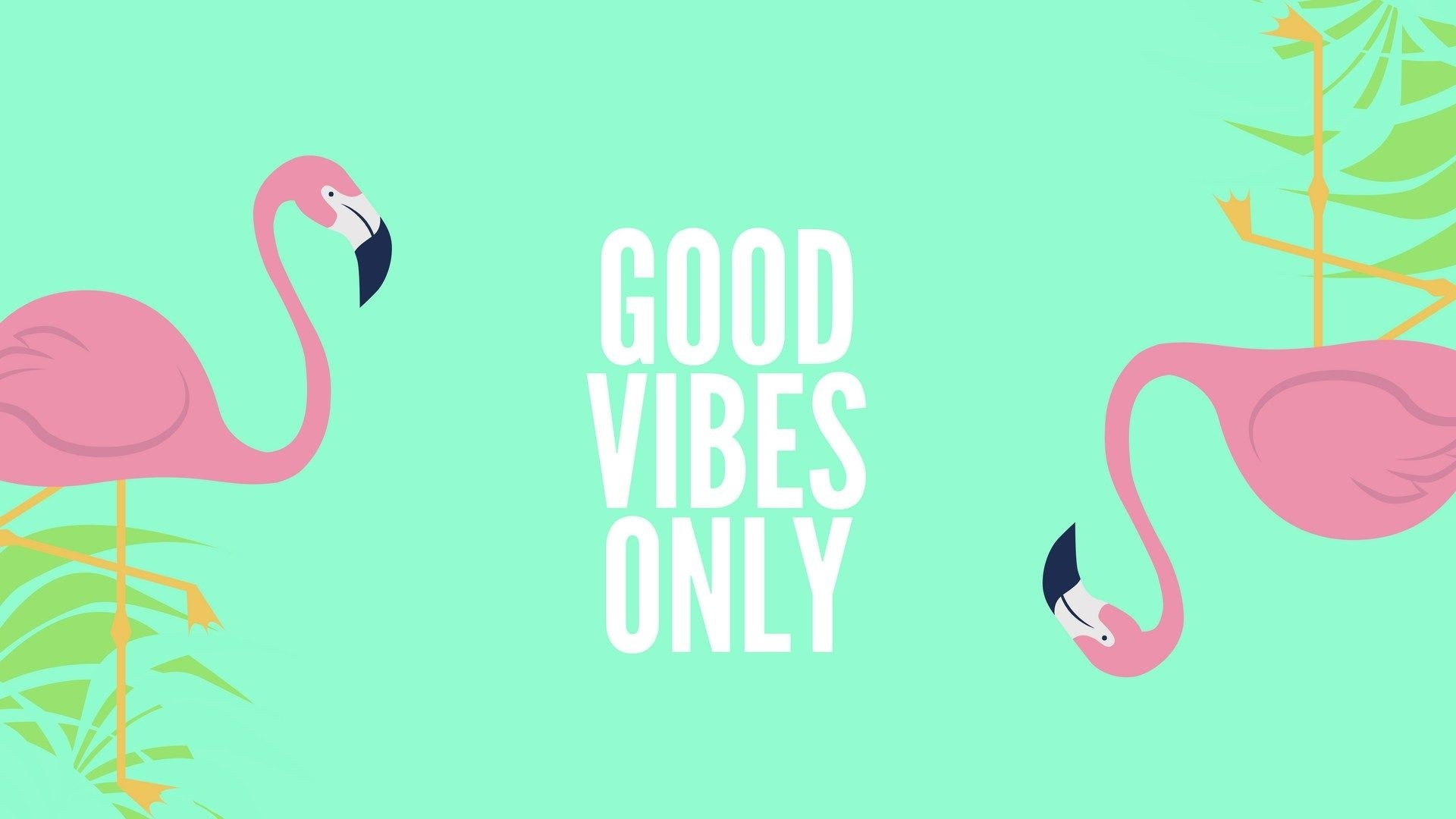 Good Vibes a wallpaper