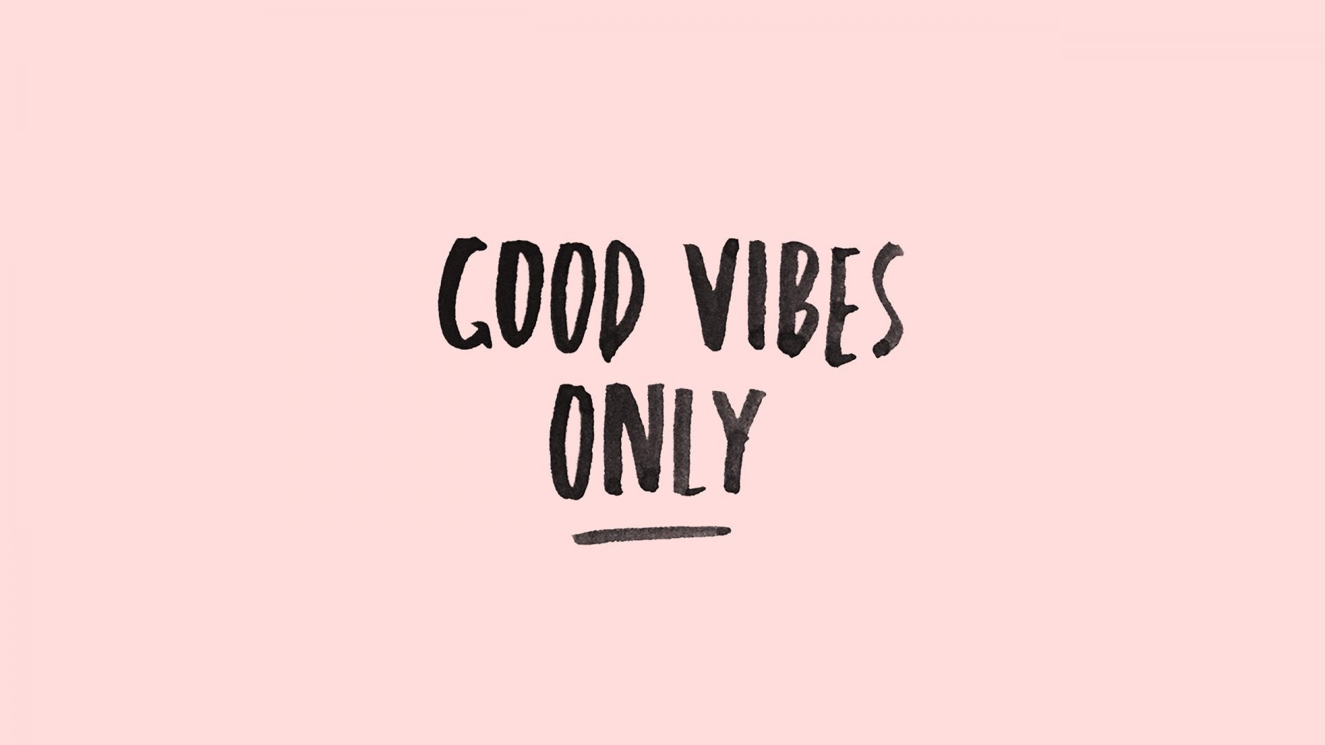 Good Vibes Desktop Wallpaper